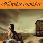 Novelas reunidas, novedad en M.A.R. Editor