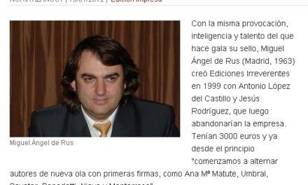 Miguel Ángel de Rus, editor, en El Cultural de El Mundo
